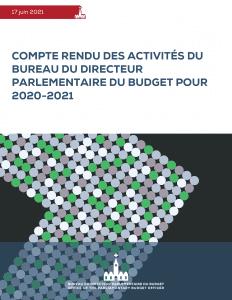 Compte rendu des activités du Bureau du directeur parlementaire du budget pour 2020-2021